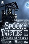 Spooky Twisties II: 13 Tales of Terror