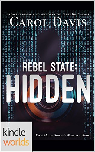 Silo Saga: Rebel State: Hidden (Kindle Worlds)