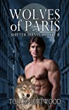 Wolves of Paris (Shifter Hunters Ltd., #2)