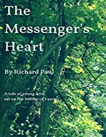 The Messenger's Heart