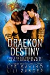 Draekon Destiny (Dragons In Exile #5)