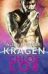 Kragen (Alien Hunger Book 1)