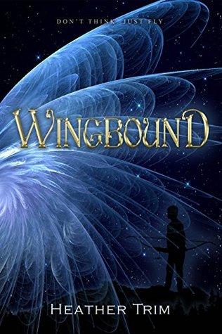 Wingbound by Heather Trim