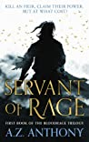 Servant of Rage by A.Z. Anthony