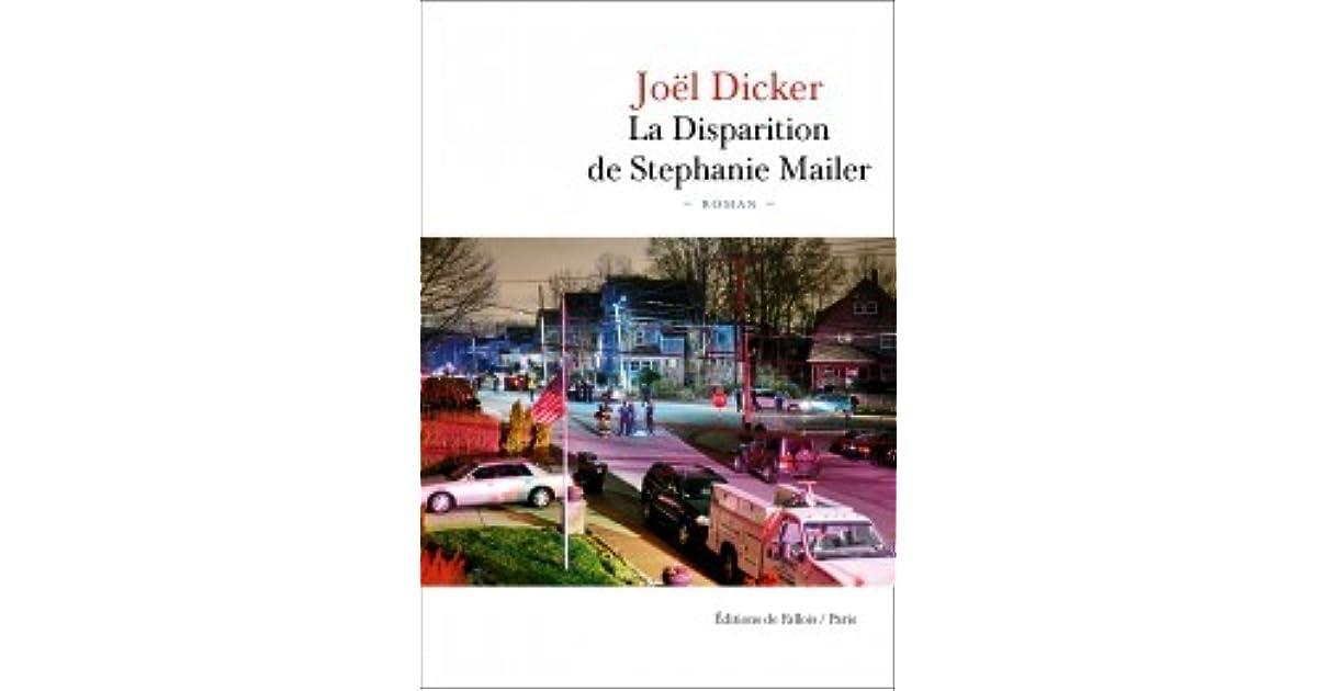 La Disparition de Stephanie Mailer by Joël Dicker