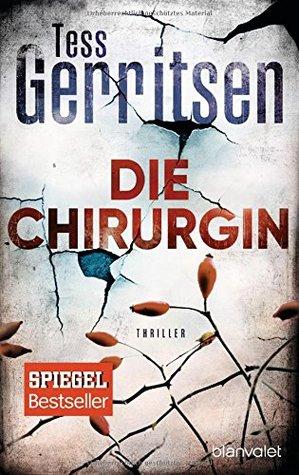 Die Chirurgin by Tess Gerritsen