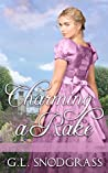 Charming a Rake (A Rake's Redemption, #2)