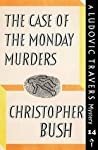 The Case of the Monday Murders (Ludovic Travers)