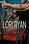 Serve and Protect (Heroes of Evers, Texas, #3)