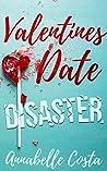 Valentine's Date Disaster (Santa's Girl #2)