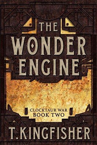 The Wonder Engine (Clocktaur War #2)