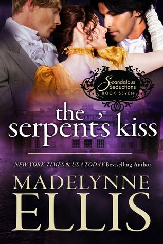 The Serpent's Kiss (Scandalous Seductions #7)