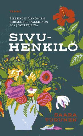 Sivuhenkilö by Saara Turunen