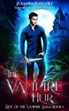 The Vampire Heir (Rite World: Rite of the Vampire Saga, #1)