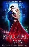 The Immortal Vow (Rite World: Rite of the Vampire Saga, #3)