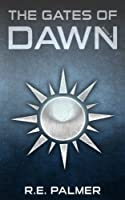 The Gates of Dawn (The Never Dawn #3)