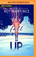 The Fall Up (The Fall Up, #1)