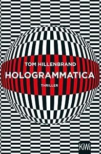 Hologrammatica (Hologrammatica, #1)