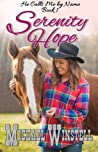 Serenity Hope (He Calls Me by Name #1)