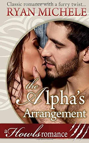 The Alpha's Arrangement by Ryan Michele