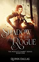Shadow of the Rogue: A LitRPG Series (The Rogue's Gambit, #1)