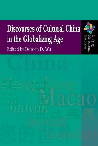 Discourses of Cultural China in the Globalizing Age Doreen D. Wu