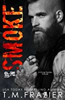 Up In Smoke (King #8)