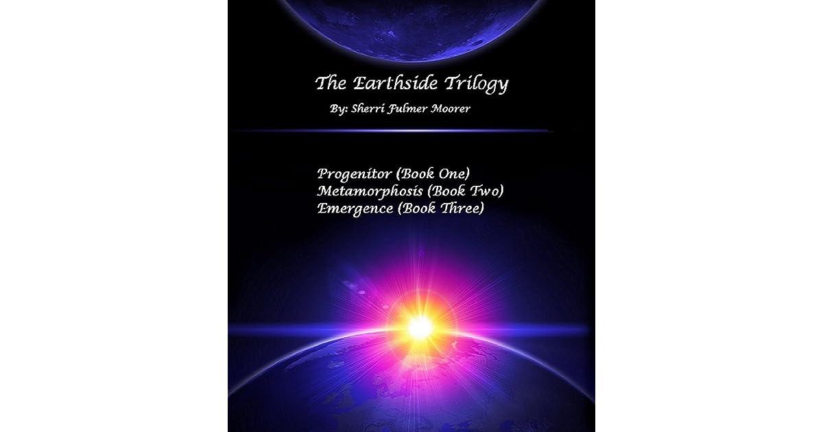 The Earthside Trilogy By Sherri Fulmer Moorer