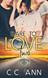 Dare to Love Two (Bell Buckle #1)