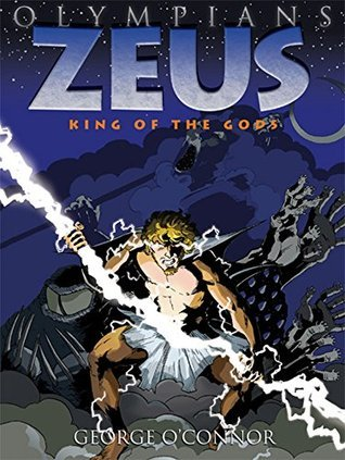 zeus king of the gods olympians by george o connor