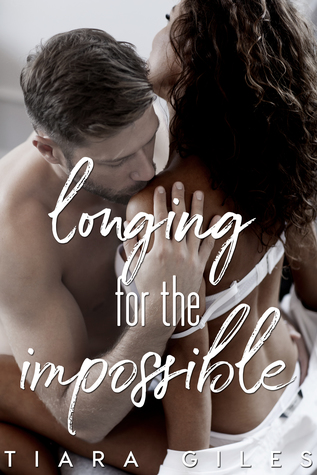 Longing for the Impossible (Longing, #1)