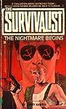 The Nightmare Begins (The Survivalist, #2)