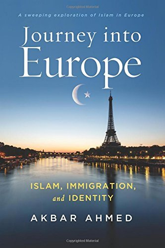 Journey into Europe Islam, Immigration, and Identity