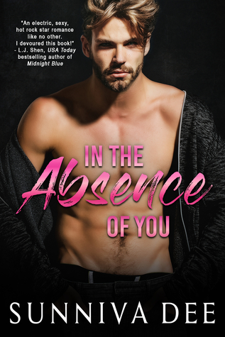 In The Absence of You (Rock Gods #2)