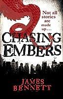 Chasing Embers (A Ben Garston Novel)