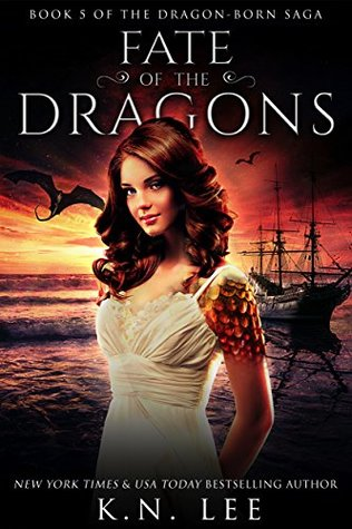 Fate of the Dragons (Dragon-Born Trilogy #5)