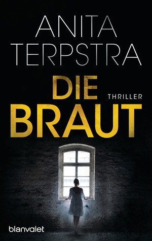 Die Braut by Anita Terpstra