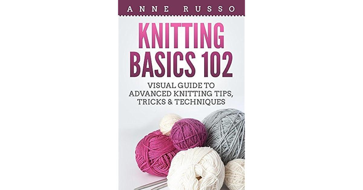 Knitting Basics Book : Knitting basics visual guide to advanced