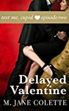 Delayed Valentine: Text Me, Cupid, Episode Two