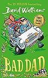 Download ebook Bad Dad by David Walliams