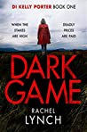 Dark Game (DI Kelly Porter, #1)