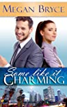 Some Like It Charming (A Temporary Engagement #1)