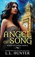 Angel of Song (Angels of London #2)
