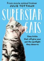 Superstar Cats: Easy tricks that will give your pet the spotlight they deserve