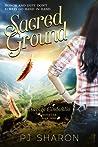 Sacred Ground by P.J. Sharon