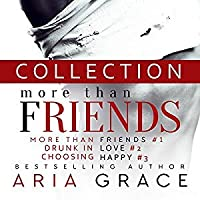 More than friends collection by aria grace more than friends collection altavistaventures Gallery