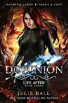 Dominion (Life After #3)