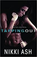 Tapping Out (Fighting Love #1)