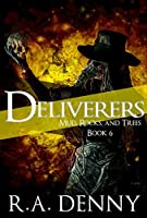 Deliverers (Mud, Rocks, and Trees #6)