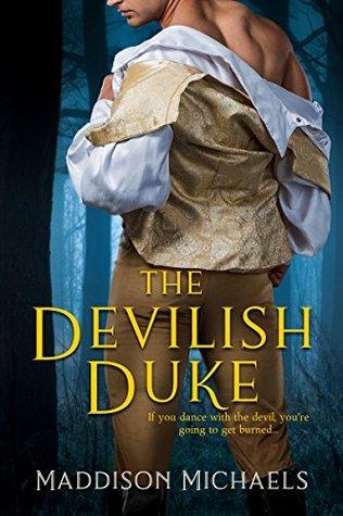 The Devilish Duke by Maddison Michaels